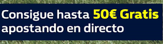 william hill promocion 50 euros partidos futbol 22 febrero
