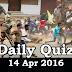 Daily Current Affairs Quiz - 14 Apr 2016
