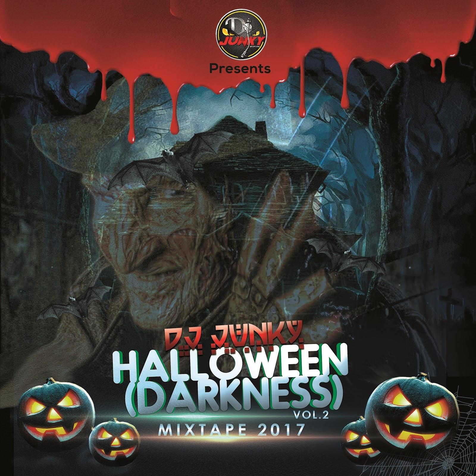 dj junky : djjunky presents - halloween (darkness) vol.2 mixtape 2017