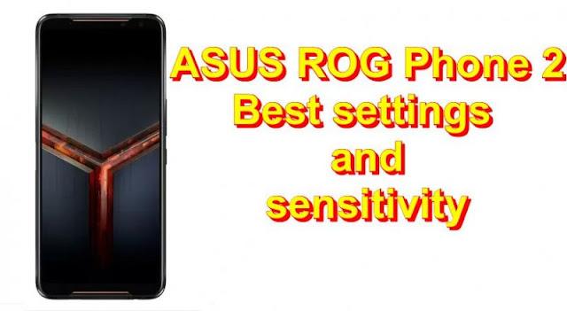 ASUS ROG phone 2: PUBG Mobile için en iyi ayarlar ve hassasiyet!