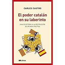 Carles Castro, poder catalán laberinto