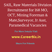 SAIL, Raw Materials Division Recruitment for 168 MO, OCT, Mining Foreman & Mate,Surveyor, Jr Asst, Paramedical Vacancies