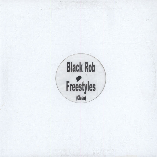 "Black Rob White Label Freestyles EP 12"" 1999"