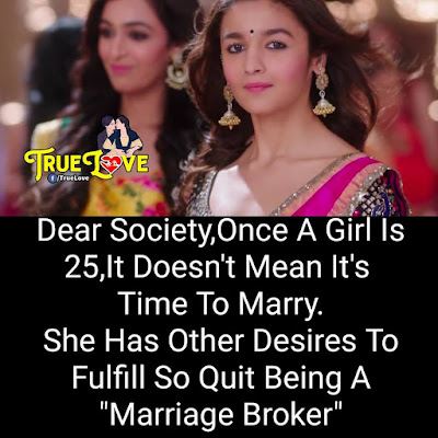 "Dear Society, Once A Girl Is 25, Its Doen't Mean Its time To Marry She has other Desires To Fullfill So Quit Being A ""Marriage Broker"""