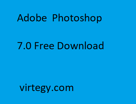 free download adobe photoshop 7.0 with crack