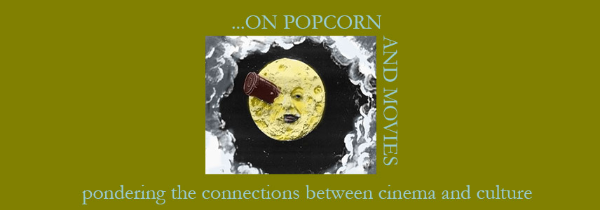 On Popcorn and Movies