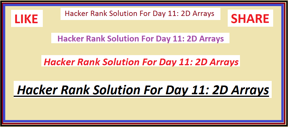 Hacker Rank Solution For Day 11: 2D Arrays