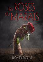 Livre : Les roses du Marais - Luca Tahtieazym