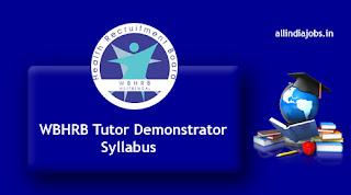 WBHRB Tutor Demonstrator Syllabus