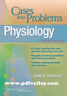 Physiology: Cases and Problems 4th edition