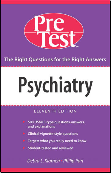 Psychiatry Pretest (Pretest Series) - 11th Edition [PDF] [2006]