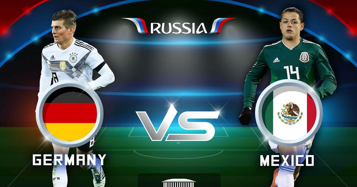 Jerman vs Meksiko.