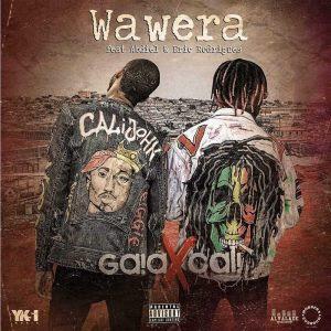 Gaia x Cali feat. Abdiel & Eric Rodrigues – Wawera (2018)