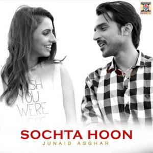 Sochta Hoon – Junaid Asghar