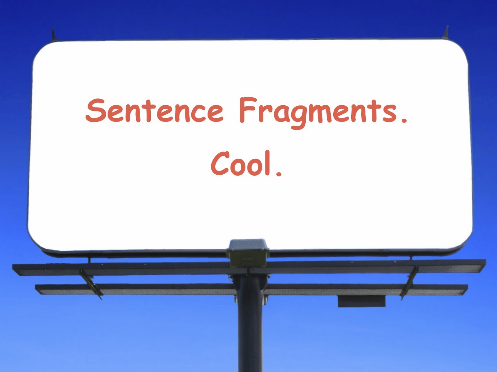 How To Write Your Best The Sensational Sentence Fragment