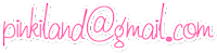 pinkiland@gmail.com