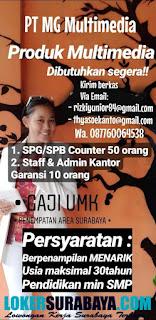 Lowongan Kerja Surabaya Terbaru di PT. MG Multimedia April 2019