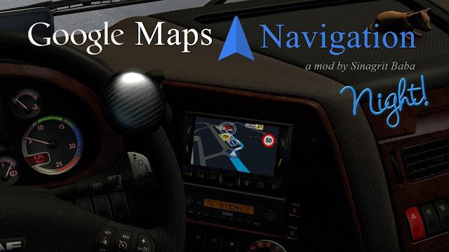 sinagrit baba ets 2 mods, ets 2 google maps navigation night version