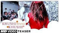Khushi Wali Khushi Mp3 Song