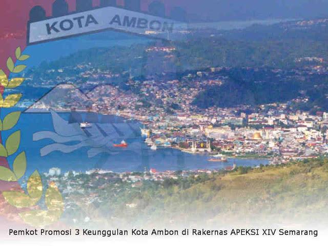 Pemkot Promosi 3 Keunggulan Kota Ambon di Rakernas APEKSI XIV Semarang