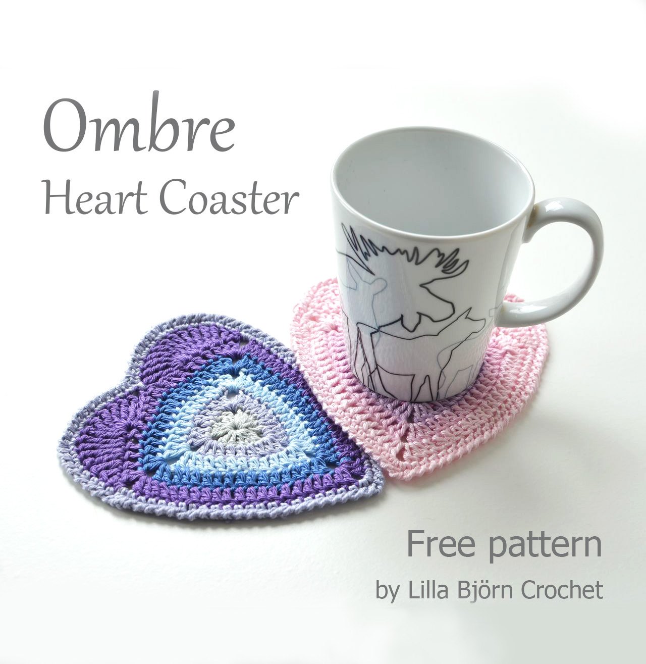Will you be my Valentine? Ombre Heart Coaster – Free Pattern ...