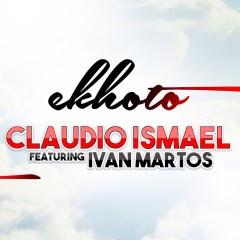 Cláudio Ismael - Ekhoto (feat. Ivan Martos)