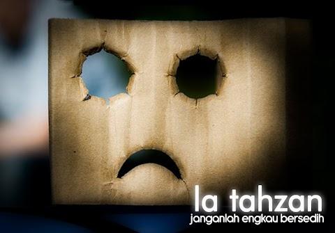 Laa Tahzan