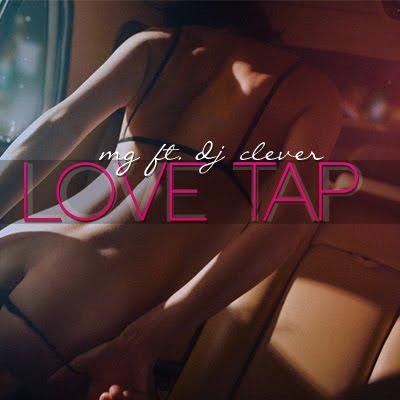 xicano rap updates audio mg love tap ft dj clever