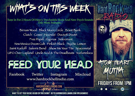 On This Weeks Atom Heart Mutha for Hard Rock Hell Radio.... (7.9.18)