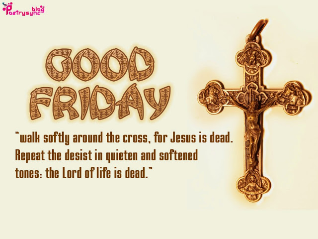 Happy Good Friday 2017 Message || Wishes || Sayings And SMS