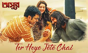 Tor Hoye Jete Chai Song Lyrics and Video - Asur (Bengali Movie) 2020 || Jeet, Abir Chatterjee, Nusrat Jahan || Md Irfan & Sayani Palit