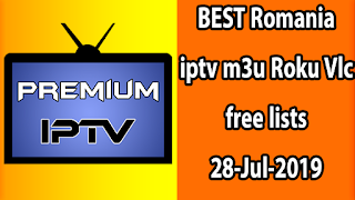 BEST Romania iptv m3u Roku Vlc free lists 28-Jul-2019