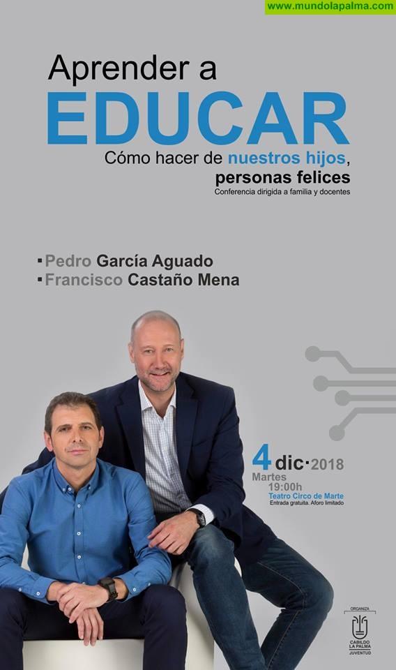 """Pedro García Aguado, vuelve a La Palma con la conferencia: """"Aprender a Educar:  Como Hacer de Nuestros Hijos Personas Felices"""""""