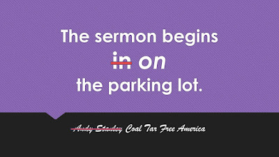 The Sermon Begins on the Parking Lot