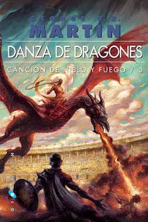 Reseña: Danza de dragones, de George R.R. Martin (Canción de Hielo y Fuego #5)