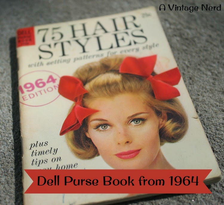 A Vintage Nerd, Dell Purse Book, 1964 Dell Purse Book, Vintage Hairstyle Books, 1960s Hairstyle Tips, Retro Fashion Blog, Vintage Lifestyle Blog