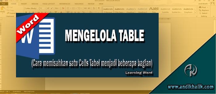Cara memisahkan satu Cells Tabel menjadi beberapa bagian (Split a Cells) di Word