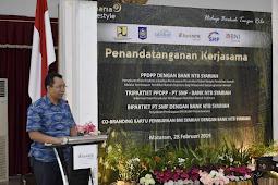 Gubernur NTB Hadiri Penandatanganan Kerjasama Operasional Bank NTB Syariah