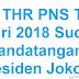 Download PP THR PNS 2018 yang Telah Ditandatangani Jokowi