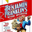 Book review: 'Benjamin Franklin's Wise Words' highlights famous sayings in an awesome, kid-friendly way