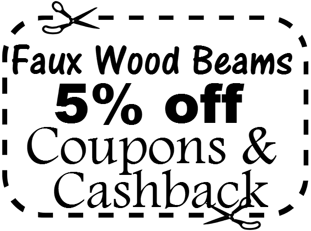 Faux Wood Beams Promo Codes March, April, May, June, July, August, September