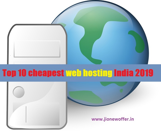 Top 10 cheapest web hosting India 2019