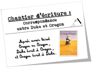 http://www.teachercharlotte.blogspot.fr/2015/11/chantier-decriture-duke-ecrit-oregon.html