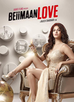 Watch Beiimaan Love (2016) DVDRip Hindi Full Movie Watch Online Free Download