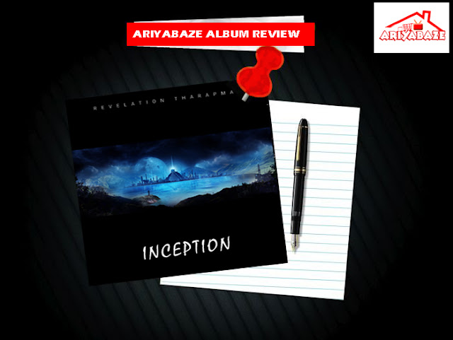 """ALBUM REVIEW!! Here Is What We Think About Revelation's New Album Titled """"INCEPTION"""" [Read]"""