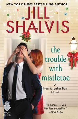 Bea's Book Nook, Review, Excerpt, Giveaway, The Trouble with Mistletoe, Jill Shalvis