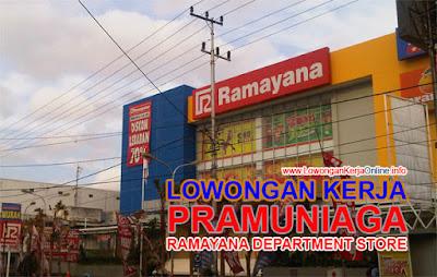 Lowongan Ramayana Dep Store Terbaru