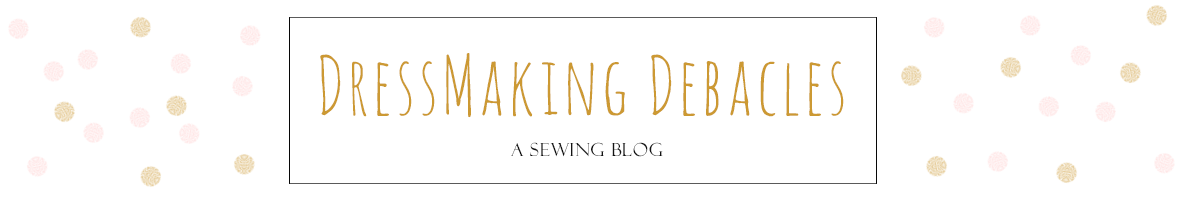 Dressmaking Debacles
