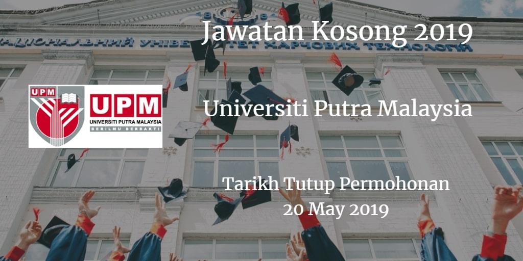 Jawatan Kosong UPM 20 May 2019