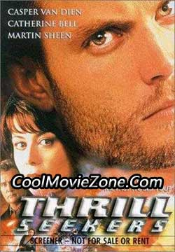Thrill Seekers (1999)